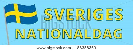 Web banner for Swedish National Day with Sweden's flag. Swedish translation of the inscription: National day of Sweden