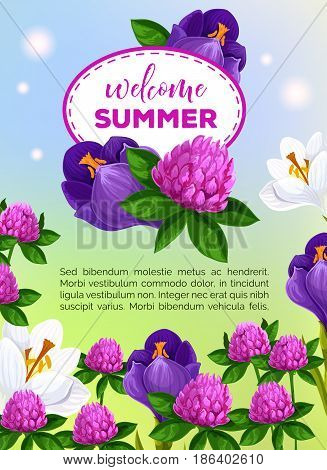 Welcome Summer vector greeting card of summertime flowers bouquets. Floral design of blooming iris, viola and crocus or clover blossoms and butterfly in sunny green lawn for summer holiday poster