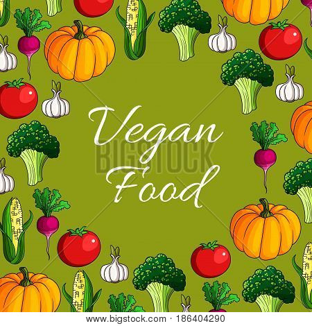 Vegan food vector poster of vegetables and veggies harvest. Farm fresh vegetarian pumpkin and green broccoli cabbage, tomato and corn, garlic and radish or beet for salad