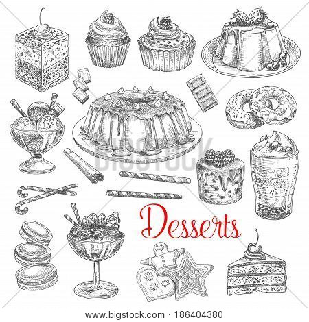 Dessert cakes and pies vector sketches. Waffle biscuits, sweet pastry muffins and brownie muffins with cherry and cream topping. Isolated set of tiramisu torte and charlotte pudding tart and ice cream