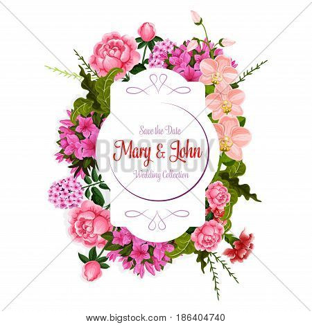 Wedding Save the Date celebration greeting card template of flowers and floral bouquets with bride and groom names. Vector design of blooming roses and orchid blossoms, tulips and viola flower blooms