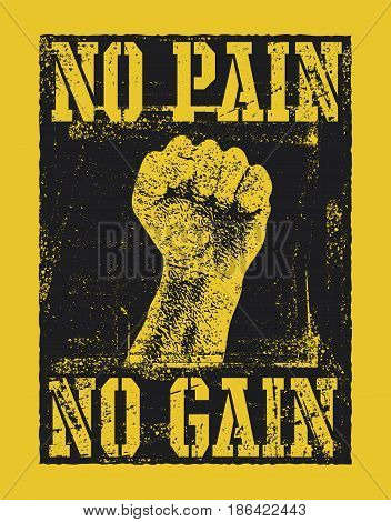 No pain no gain with fist hand vector illustration