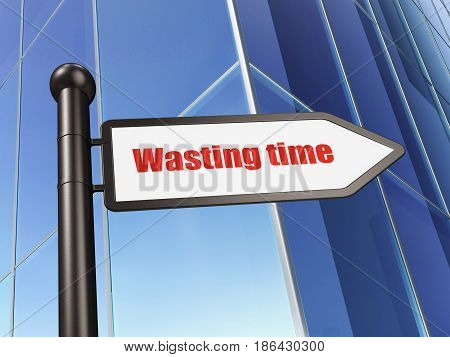 Timeline concept: sign Wasting Time on Building background, 3D rendering