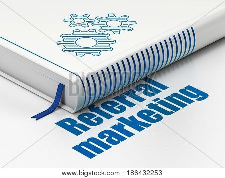 Marketing concept: closed book with Blue Gears icon and text Referral Marketing on floor, white background, 3D rendering