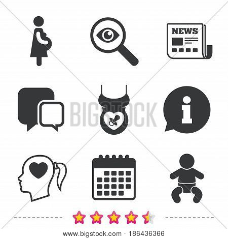 Maternity icons. Baby infant, pregnancy and dummy signs. Child pacifier symbols. Head with heart. Newspaper, information and calendar icons. Investigate magnifier, chat symbol. Vector