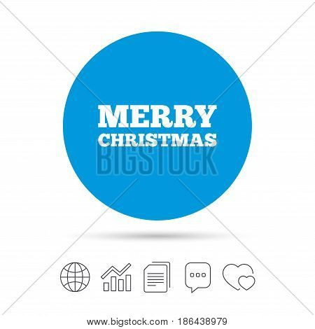 Merry christmas text sign icon. Present symbol. Copy files, chat speech bubble and chart web icons. Vector