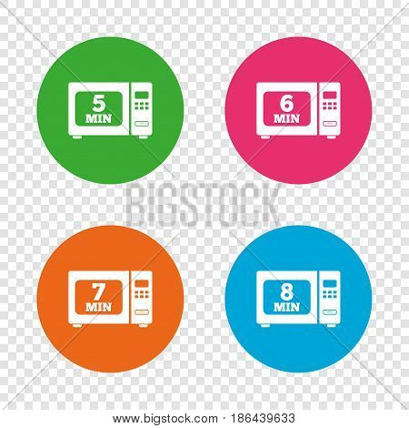 Microwave oven icons. Cook in electric stove symbols. Heat 5, 6, 7 and 8 minutes signs. Round buttons on transparent background. Vector