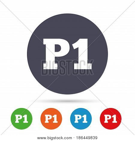 Parking first floor sign icon. Car parking P1 symbol. Round colourful buttons with flat icons. Vector