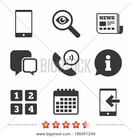 Phone icons. Smartphone incoming call sign. Call center support symbol. Cellphone keyboard symbol. Newspaper, information and calendar icons. Investigate magnifier, chat symbol. Vector