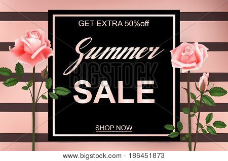 Advertisement about the summer sale on background with beautiful Roses Flowers, Lettering, calligraphy. A seasonal discount. Vector illustration EPS10