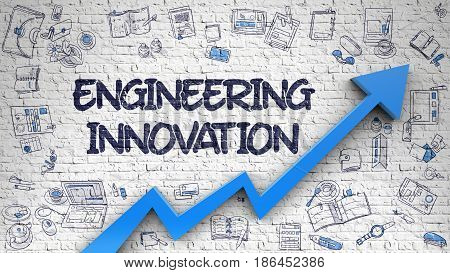 Engineering Innovation Drawn on White Wall. Illustration with Doodle Icons. Engineering Innovation - Line Style Illustration with Hand Drawn Elements 3D..
