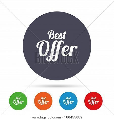 Best offer sign icon. Sale symbol. Round colourful buttons with flat icons. Vector
