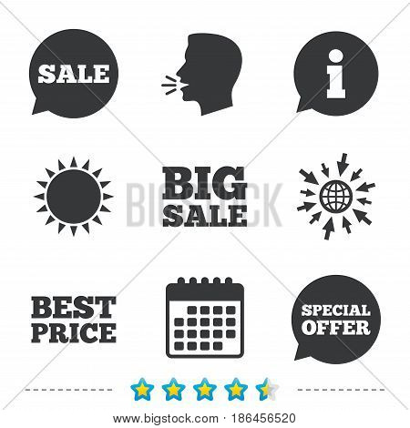 Sale icons. Special offer speech bubbles symbols. Big sale and best price shopping signs. Information, go to web and calendar icons. Sun and loud speak symbol. Vector