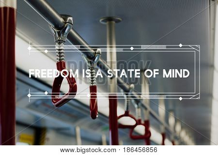 Freedom is a State of Mind Word on Bus Background