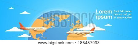 Plane Flying Over World Map Tourism Concept Vacation Trip Air Plane Flight Flat Vector Illustration