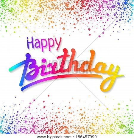 Happy Birthday greeting card template with rainwow hand lettering and confetti