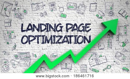 Landing Page Optimization on Modern Illustation. with Green Arrow and Hand Drawn Icons Around. Landing Page Optimization Drawn on White Brick Wall. Illustration with Doodle Design Icons. 3D.