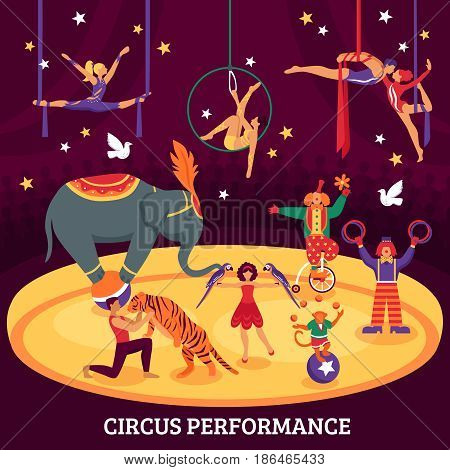 Circus performance flat composition with acrobats elephant tiger trainers and clowns at arena vector illustration