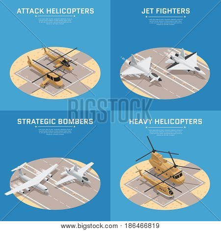 Four square isometric military air force icon set with attack helicopters jet fighters heavy helicopters and others descriptions vector illustration