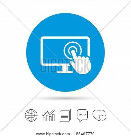Touch screen monitor sign icon. Hand pointer symbol. Copy files, chat speech bubble and chart web icons. Vector