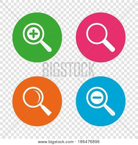 Magnifier glass icons. Plus and minus zoom tool symbols. Search information signs. Round buttons on transparent background. Vector