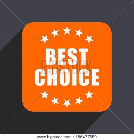 Best choice orange flat design web icon isolated on gray background