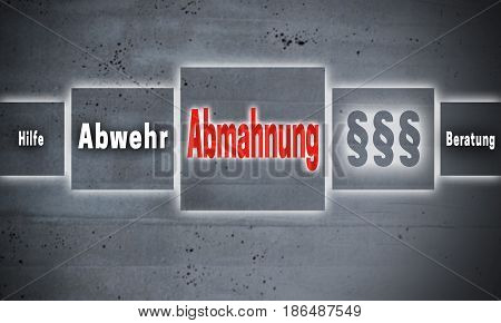 Abmahnung (in german Admonition defense help advice) touchscreen concept background.