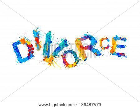 Divorce. Vector watercolor splash paint. Happy word