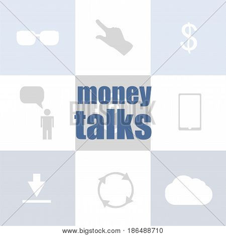 Text Money Talks. Business Concept . Infographic Template For Presentations Or Information Banner