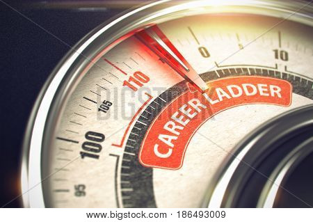 Career Ladder Rate Conceptual Dial with Message on Red Label. Business or Marketing Concept. 3D Illustration.