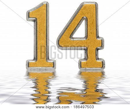 Numeral 14, Fourteen, Reflected On The Water Surface, Isolated On White, 3D Render