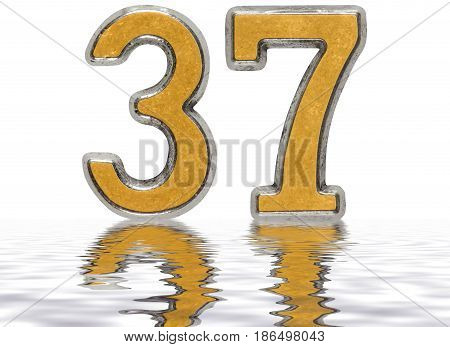 Numeral 37, Thirty Seven, Reflected On The Water Surface, Isolated On White, 3D Render