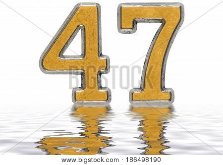 Numeral 47, Forty Seven, Reflected On The Water Surface, Isolated On White, 3D Render