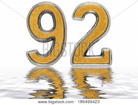 Numeral 92, Ninety Two, Reflected On The Water Surface, Isolated On White, 3D Render