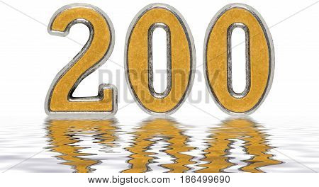 Numeral 200, Two Hundred, Reflected On The Water Surface, Isolated On White, 3D Render