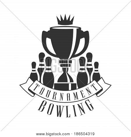 Tournament bowling vintage label. Black and white vector Illustration for bowling club emblem, tournament, champion, challenge