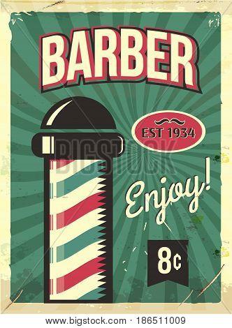 Grunge retro metal sign with barber pole. Barbershop flyer. Vintage poster. Old fashioned design