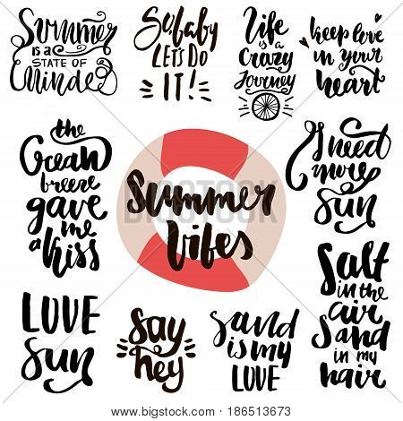 Set of summer hand lettering phrases and quotes. Vector made with brush summer inspiration saying