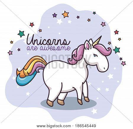 Colorful unicorn with stars and 'unicorns are awesome' sign over white background. Vector illustration.