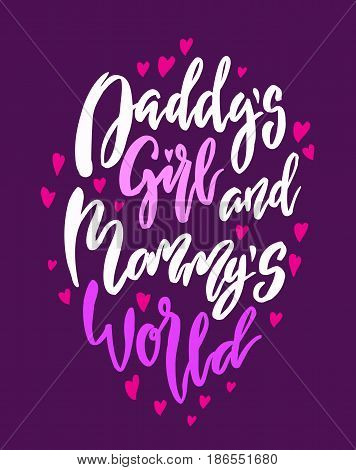 Daddy s girl and mammy s world lettering. Family photography overlay. Baby photo album element. Hand drawn pink nursery design. handwritten brush pen calligraphy. Vector illustration stock vector.