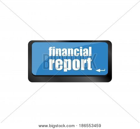 Keyboard Key With Financial Report Laptop Button