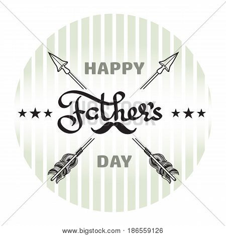 Happy Fathers day poster.  Handwritten word, arrow, moustache on light grey striped background. Vector illustration.