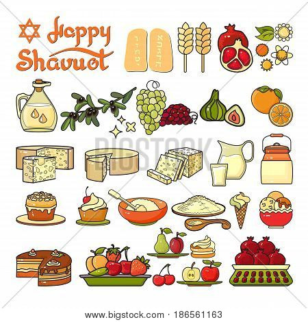 Happy Shavuot icon. Set of cute various Shavuot icons isolated on white background. Cartoon colorful icons fig, grapes, milk, cheese, cake, olive,  pomegranate, wheat. Handwritten words Happy shavuot.