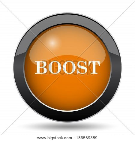 Boost icon. Boost website button on white background. poster