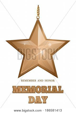 Memorial Day design. Gold star and inscription. Remember and honor. Vector illustration isolated on white background