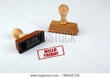 Hello Friday. Rubber Stamper with Wooden handle Isolated on White Background.