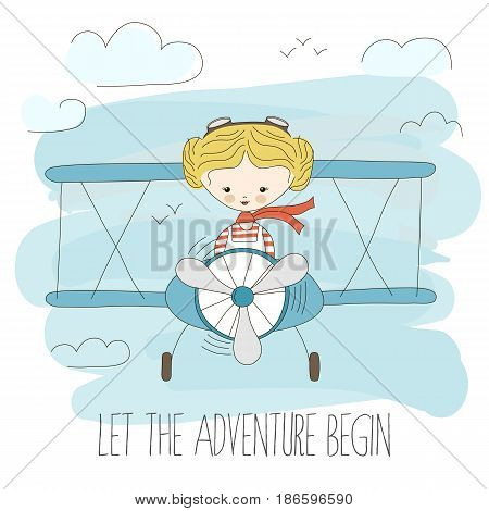 Cute little girl flying a plane on sky. Hand drawn cartoon vector illustration. Let the adventure begin. Fantasy summer poster. Child dream or imagination. Travel inspiration