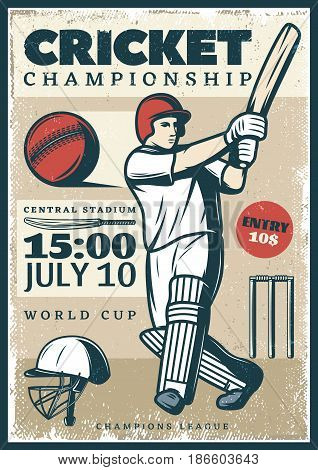 Vintage cricket championship sport poster with professional player holding bat cap ball and wicket vector illustration