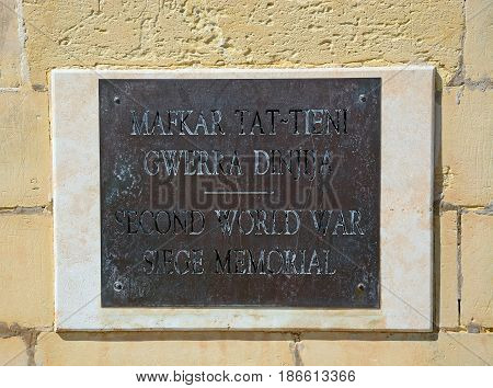 Second World War Siege Memorial plaque Valletta Malta Europe.
