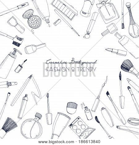 Fashion cosmetics square background with make up artist objects, Vector hand drawn illustration with place for text.